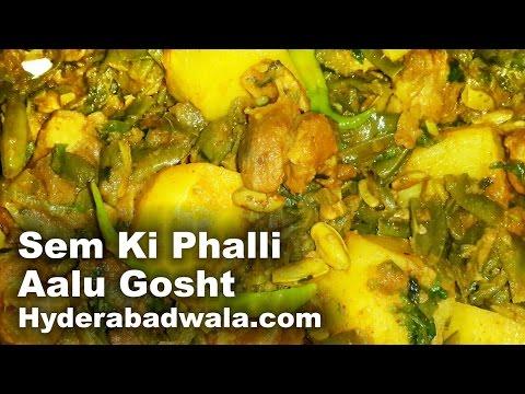 Sem Ki Phalli Aalu Gosht Recipe Video – How to Make Mutton Broad Beans Potato Curry   Easy