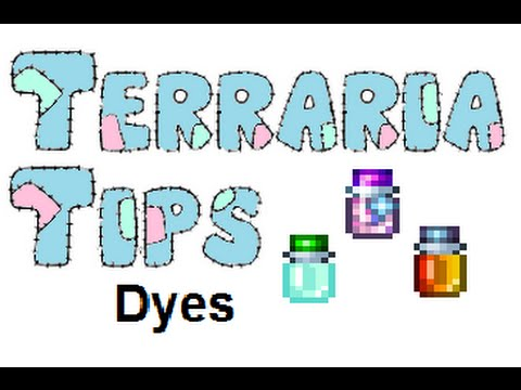 Terraria Tips - Dyes