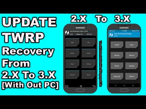 How to Update TWRP Recovery from 2.X to 3.X  | 2017