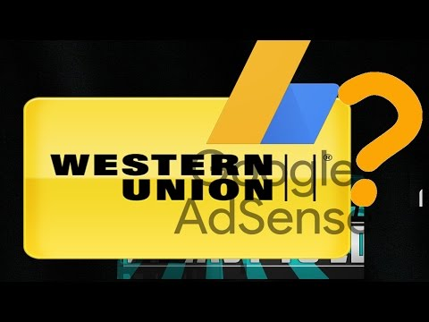 How to Receive Payment from Google Adsense from Western Union? -Malaysia-