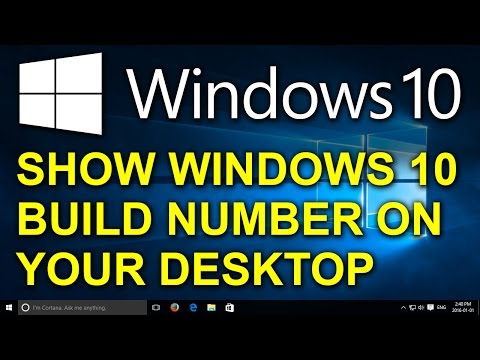 Windows 10 - Show Build Number on Desktop - Place Build Number for Windows 10 in Lower Right Corner