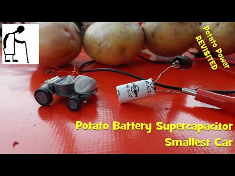 Potato Power revisited PART #10 Potato Battery Supercapacitor Smallest Car SUCCESS