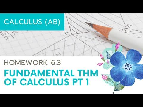 Calculus AB Homework 6.3 Fundamental Theorem of Calculus, Part I