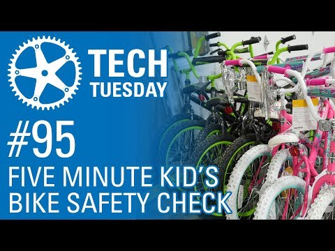 5 Minute Kid's Bike Safety Check - Tech Tuesday #95