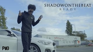 P110 - Shadow On The Beat - Ready [Music Video]
