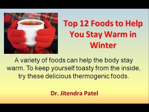 Health Videos:Top 12 Foods to help you stay warm in winter