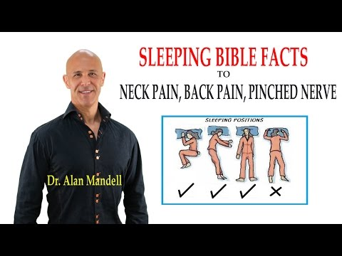 Sleeping Bible Facts to Neck Pain, Back Pain, Pinched Nerve, Sciatica / Dr Mandell