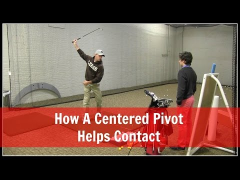 GOLF: How A Centered Pivot Helps Contact