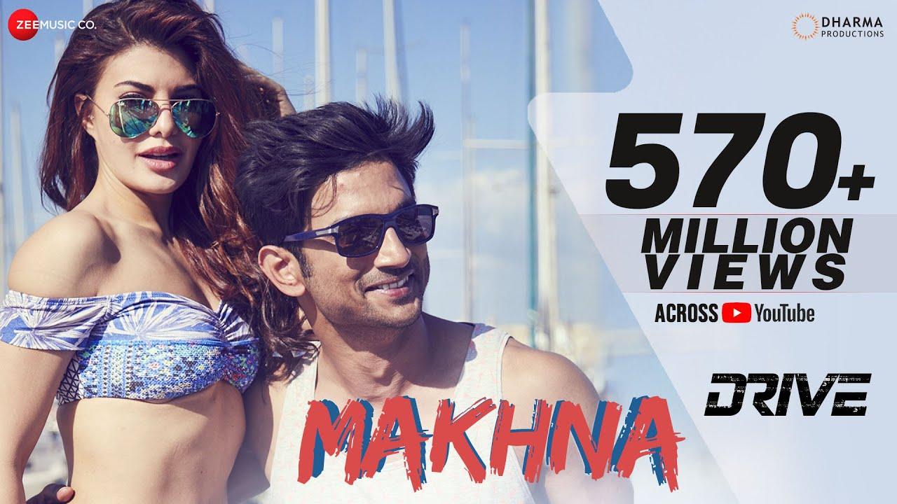 Download Makhna - Drive| Sushant Singh Rajput, Jacqueline Fernandez| Tanishk Bagchi, Yasser Desai, Asees Kaur MP3 Gratis