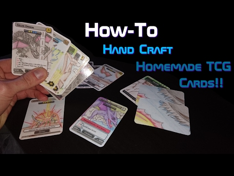 How-to CRAFT amazing Homemade TCG Cards!