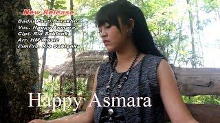 Happy Asmara - Badai Pasti Berakhir [OFFICIAL]