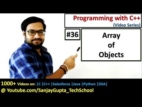 36 C++ | Array of Objects in C++ | Learn Programming by Sanjay Gupta