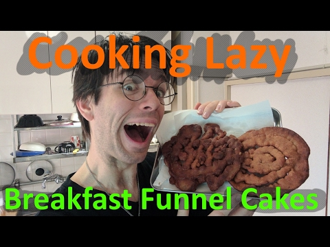 Cooking for People as Lazy as Me - Breakfast Funnel Cakes