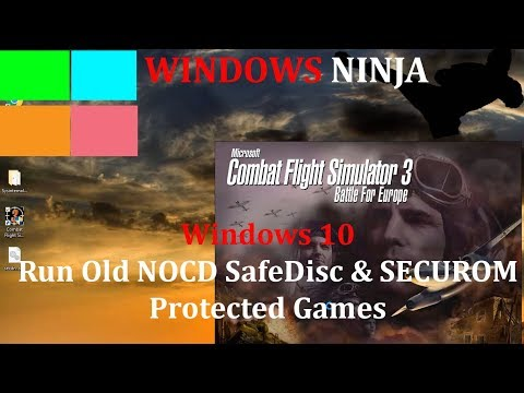 Windows 10 - Run Old NOCD SafeDisc & SECUROM Protected Games
