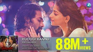 Rathaavara - Hudugi Kannu | Full Song | Srii Murali, Rachita Ram | New Kannada Songs 2015
