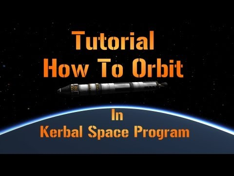 Tutorial How To Orbit In Kerbal Space Program .19