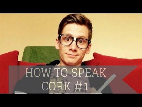 How To Speak Cork: Lesson #1