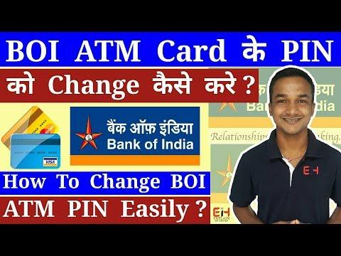 How To Change BOI ATM, Debit Card PIN ? BOI ATM Card Ke PIN Ko Change Kaise Kare Explain Me Banking