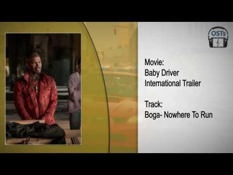 Baby Driver   Soundtrack   Boga - Nowhere To Run
