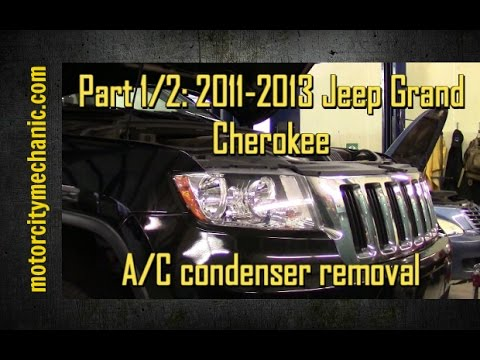 Part 1/2 2011-2013 Jeep Grand Cherokee A/C condenser removal