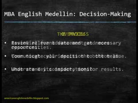 MBA English Medellin - Critical Skills / Decision-Making - 1/7