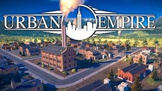 Urban Empire - Ep. 1 - Mayor of Blitztopia! - Let