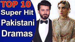 Top 10 Super Hit Pakistani Dramas All Time
