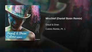 Mischief Daniel Boon Remix