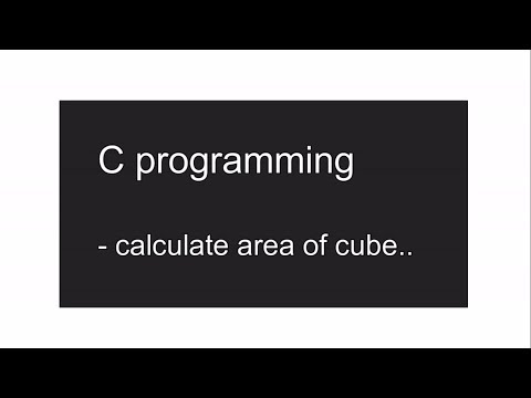 Area of cube by c programming- SAWIK