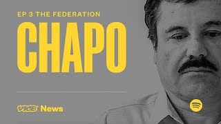 The Federation   Chapo: Kingpin on Trial Ep. 3
