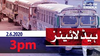 Samaa Headlines - 3pm | Sindh public transport resumes with SOPs, Federal Cabinet discusses COVID-19