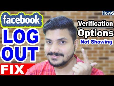 How to Fix Facebook LOG OUT Problem | Verification Options Disable | Unfortunately FB  logout 2018