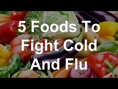 5 Foods To Fight Cold And Flu