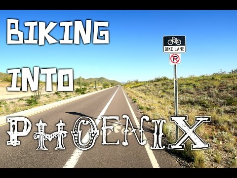 BIKING INTO PHOENIX