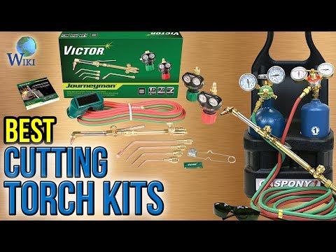 8 Best Cutting Torch Kits 2017