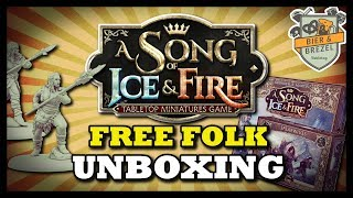 A Song Of Ice And Fire Tabletop | Free Folk Unboxing