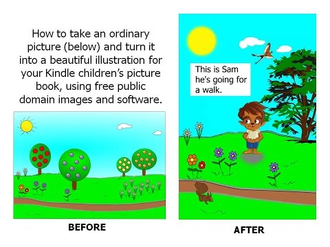 How to Make a Children's Kindle Picture Book Using Public Domain Images.