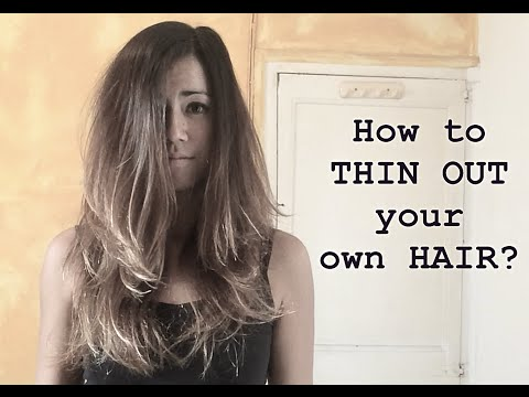 How to THIN OUT your own Hair? ☑️