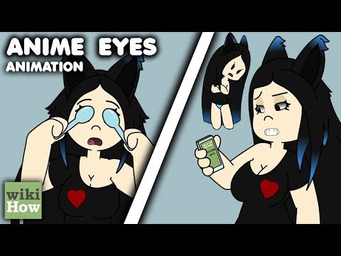 How to Get Anime Eyes (According to wikiHow) ANIMATION