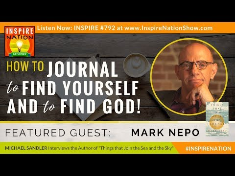 🌟 MARK NEPO: How to Journal to Find Yourself & to Find God | As Seen on Oprah Super Soul Sunday