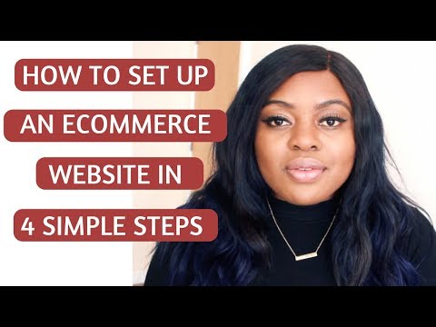 How to Set Up An Online Boutique Ecommerce Website Store IN 4 Simple Steps