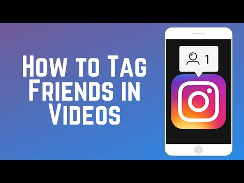 How to Tag Someone in a Video on Instagram