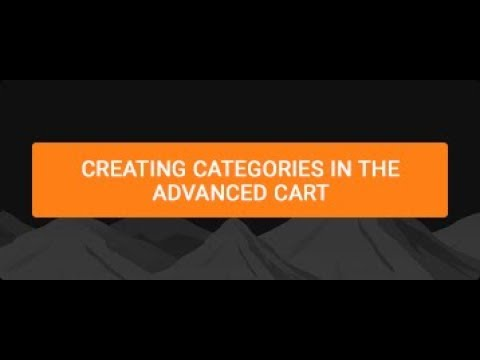 Creating Categories in the Advanced Cart