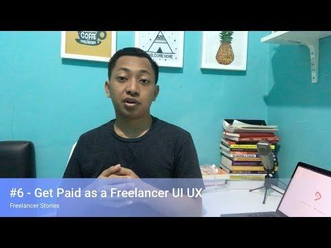 #6 - Get Paid As a Freelancer UI/UX Design