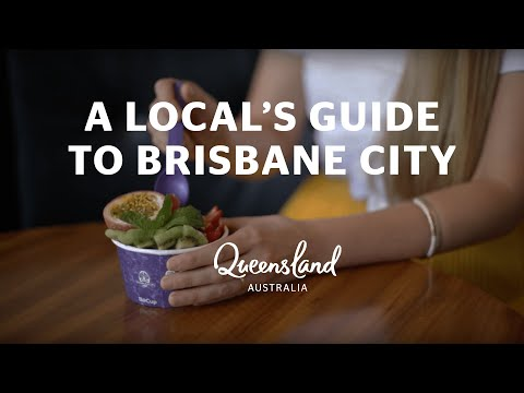 A local's guide to Brisbane City