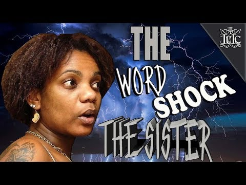 The Israelites: The WORD Shock The Sister