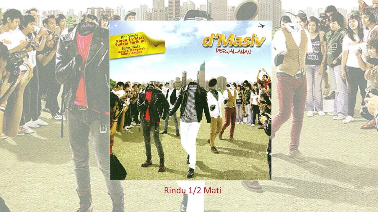 Download D'MASIV - Rindu 1/2 Mati (Official Audio) MP3 Gratis