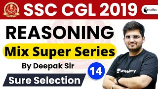 3:00 PM - SSC CGL 2019 (Tier-1) | Reasoning by Deepak Sir | Mix Super Series | Day #13