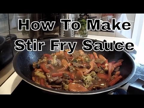 How To Make Stir Fry Sauce