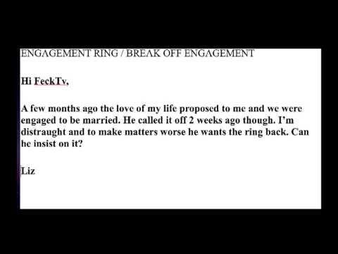 ENGAGEMENT RING / BREAK OFF ENGAGEMENT